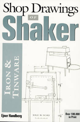 Shop Drawings of Shaker Iron and Tinware (Paperback)