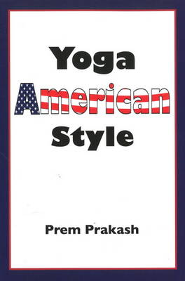 Yoga American Style (Paperback)