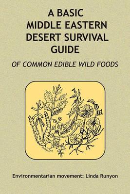 A Basic Middle Eastern Desert Survival Guide (Paperback)