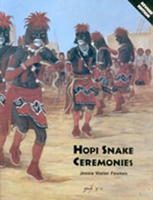 Hopi Snake Ceremonies (Hardback)