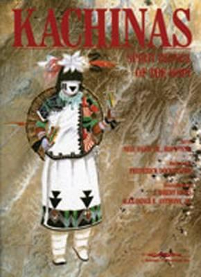 Kachinas: Spirit Beings of the Hopi (Paperback)