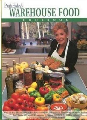 Paula Easley's Warehouse Food Cookbook (Paperback)