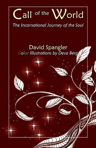 Call of the World: The Incarnational Journey of the Soul (Paperback)