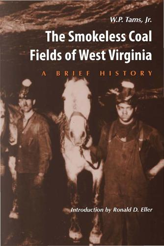 Smokeless Coal Fields of West Virginia: A Brief History (Paperback)
