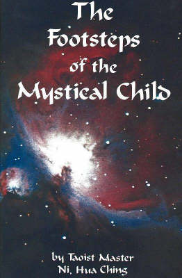 Footsteps of the Mystical Child (Paperback)