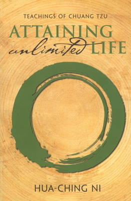 Teachings of Chuang Tzu: Attaining Unlimited Life (Paperback)