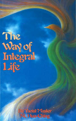 The Way of Integral Life (Paperback)