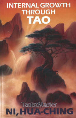 Internal Growth Through Tao (Paperback)