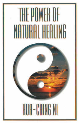 The Power of Natural Healing (Paperback)