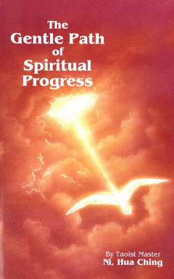 The Gentle Path of Spiritual Progress (Paperback)