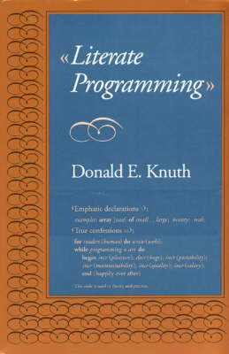 Literate Programming - Center for the Study of Language and Information Publication Lecture Notes 27 (Paperback)