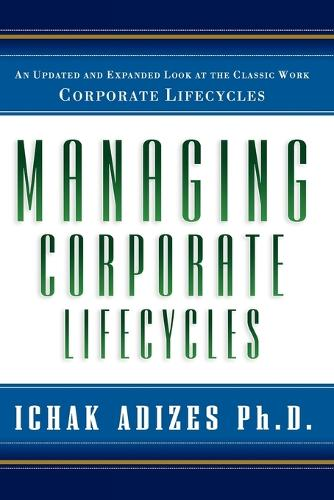 Managing Corporate Lifecycles (Paperback)