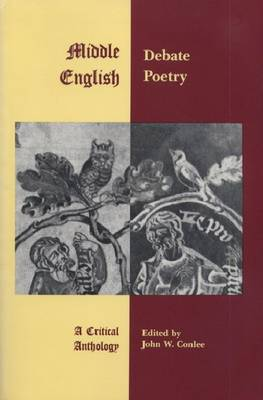 Middle English Debate Poetry: A Critical Anthology (Hardback)