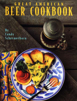 Great American Beer Cookbook (Hardback)