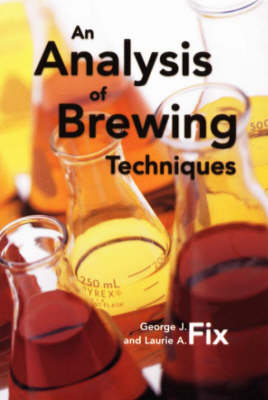 An Analysis of Brewing Techniques (Paperback)