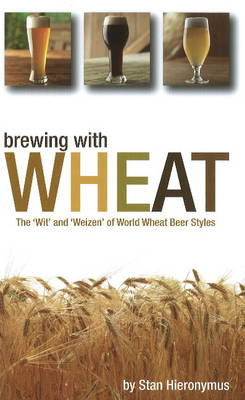 Brewing with Wheat (Paperback)
