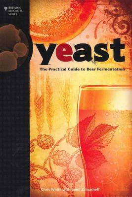 Yeast: The Practical Guide to Beer Fermentation (Paperback)