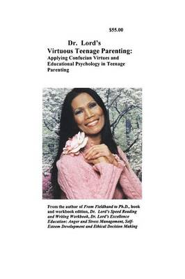 Dr. Lord's Virtuous Teenage Parenting (Paperback)
