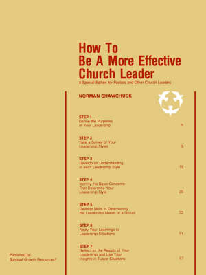 How To Be A More Effective Church Leader: A Special Edition for Pastors And Other Church Leaders (Paperback)