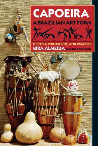 Capoeira: Brazilian Art Form (Paperback)
