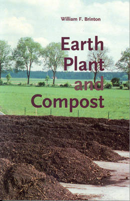 Earth, Plant and Compost (Paperback)