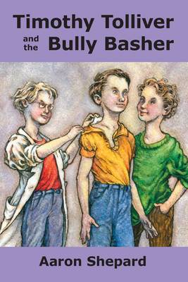 Timothy Tolliver and the Bully Basher (Paperback)