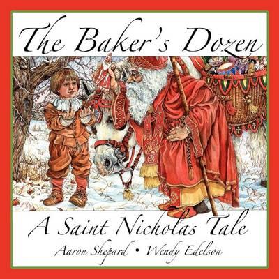The Baker's Dozen: A Saint Nicholas Tale (Paperback)