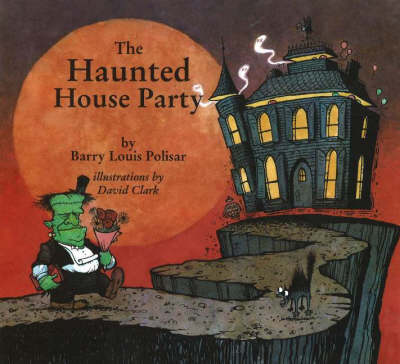 The Haunted House Party (Hardback)