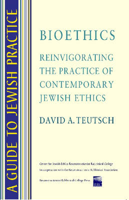 jewish ethical teachings on bioethics The institute for jewish ethics is dedicated to advancing the timeless relevance of jewish wisdom to contemporary issues and dilemmas that arise in everyday life.