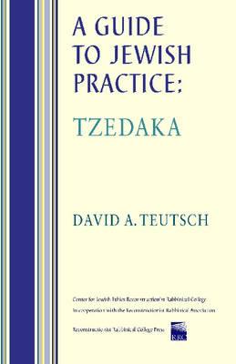 A Guide to Jewish Practice: Tzedaka (Paperback)