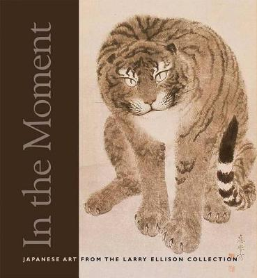 In the Moment: Japanese Art from the Larry Ellison Collection (Paperback)