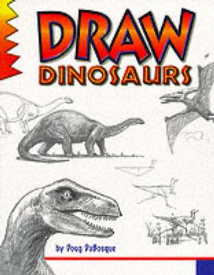 Draw Dinosaurs (Paperback)