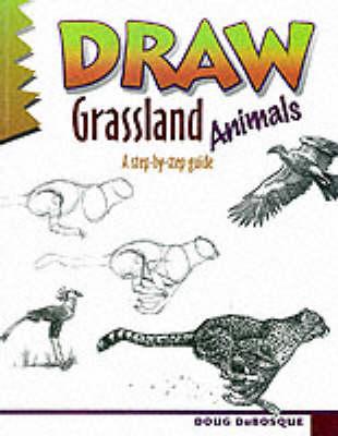 Draw Grassland Animals (Paperback)