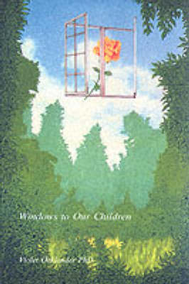 Windows to Our Children: Gestalt Therapy Approach to Children and Adolescents (Paperback)