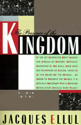 The Presence of the Kingdom (Paperback)
