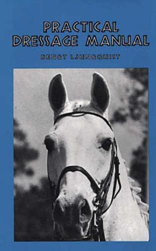 Practical Dressage Manual (Hardback)
