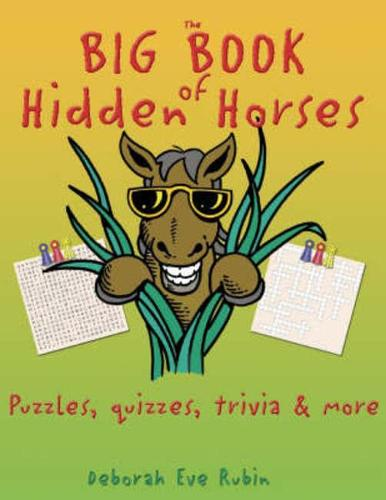 The Big Book of Hidden Horses: Puzzles, Quizzes, Trivia and More (Paperback)