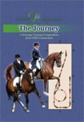 The Journey: A Dressage Training Compendium from USDFconnection (Hardback)