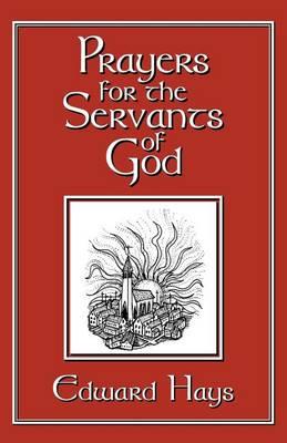 Prayers for the Servants of God (Paperback)