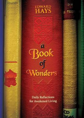 A Book of Wonders: Daily Reflections for Awakened Living (Paperback)