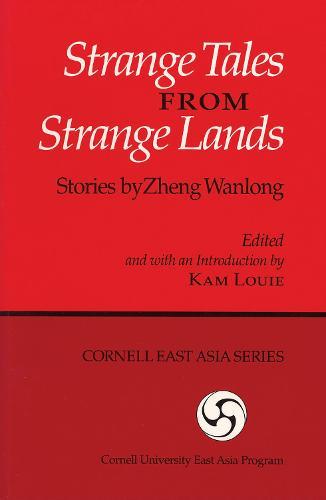 Strange Tales From Strange Lands:Stories By Zheng Wanlong-Pa (Paperback)