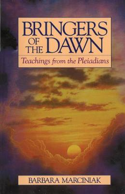 Bringers of the Dawn: Teachings from the Pleiadians (Paperback)