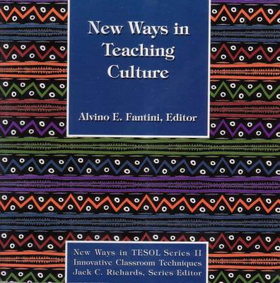New Ways in Teaching Culture - New ways in TESOL (Paperback)