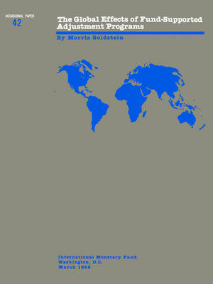 The Global Effects Of Fund Supported Adjustment Programs - Occasional Paper 42 (S042Ea0000000) (Paperback)