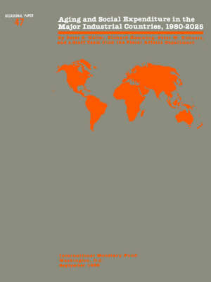 Occasional Paper No 47; Aging and Social Expenditure in the Major Industrial Countries, 1980-2025 (Paperback)