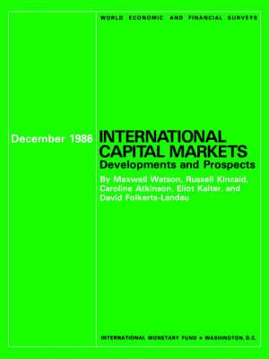 International Capital Markets: Developments and Prospects - World Economic and Financial Surveys (Paperback)