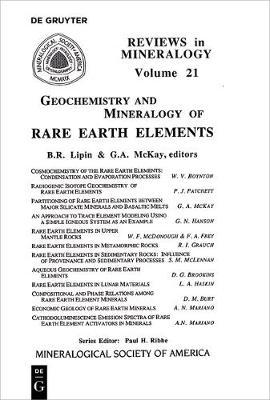 Geochemistry & Mineralogy of Rare Earth Elements - Reviews in Mineralogy & Geochemistry 21 (Paperback)