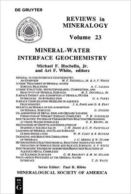 Mineral-Water Interface Geochemistry - Reviews in Mineralogy & Geochemistry 23 (Paperback)