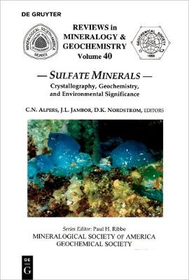 Sulfate Minerals - Reviews in Mineralogy & Geochemistry 40 (Paperback)