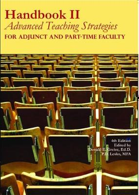 Handbook II: Advanced Teaching Strategies for Adjunct and Part-Time Faculty (Paperback)